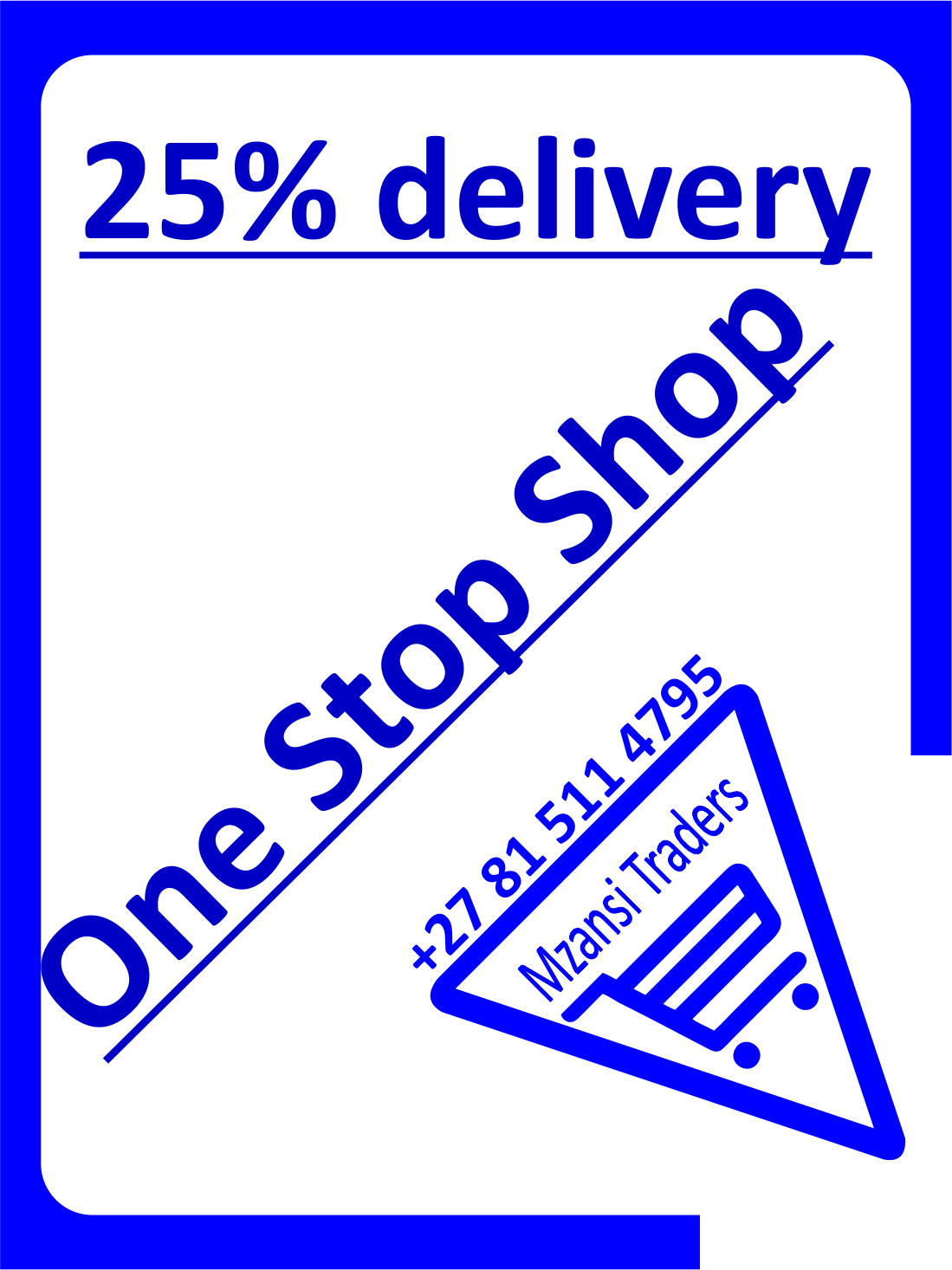 Mzansi Traders one Stop Shop - 25% delivery Zimbabwe Zambia Mozambique Lesotho Swaziland